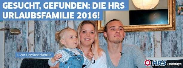Die HRS Urlaubsfamilie steht fest